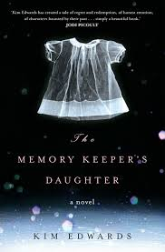 The Memory Keepers Daughter Kim Edwards