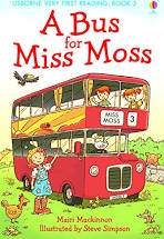 A Bus for Miss Moss  Mairi MacKinnon  Illustrated by Steve Simpson