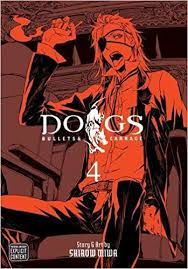Dogs Bullets & Carnage 4  Story & Art by Shirow Miwa