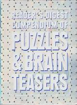 Reader's Digest Compendium of Puzzles & Brain Teasers