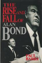 The Rise and Fall of Alan Bond  Paul Barry