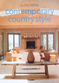 Contemporary Country Style  Judith Miller