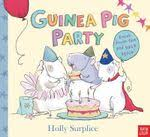 Guinea Pig Party  Holly Surplice