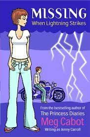 Missing  When Lightning Strikes  Meg Cabot