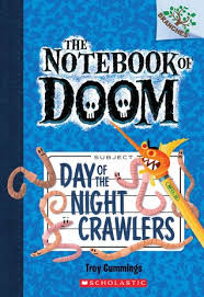 The Notebook of Doom  Day of the Night Crawlers  Troy Cummings