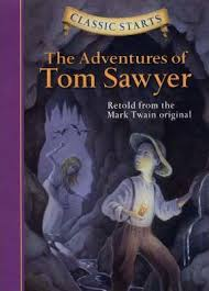 The Adventures of Tom Sawyer  Retold from the Mark Twain original
