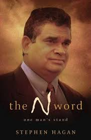 The N Word One Man's Stand  Stephen Hagan