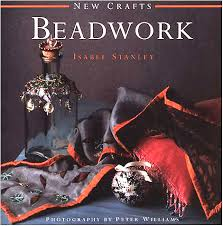 New Crafts  Beadwork  Isabel Stanley