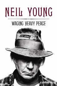 Waging Heavy Peace  Neil Young