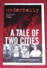 A Tale of Two Cities  John Silvester and Andrew Rule