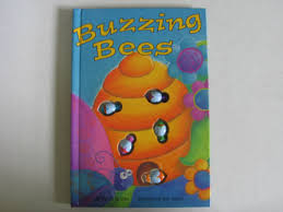 Buzzing Bees  Wendy McLean  Illustrated by Dee Texidor