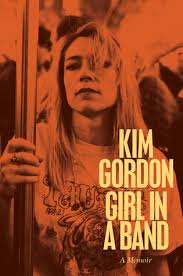 Girl in a Band  Kim Gordon