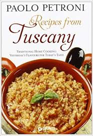Recipes from Tuscany  Paolo Petroni