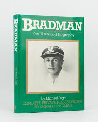 Bradman The Illustrated Biography  Michael Page