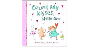 Count My Kisses, Little One  Ruthie May and Tamsin Ainslie