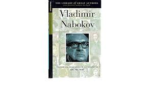The Library of Great Authors  Featuring Lolita Pnin Pale Fire  Vladimir Nabokov