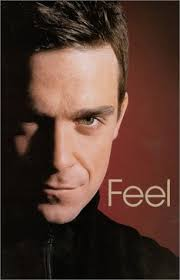 Feel: Robbie Williams  Chris Heath