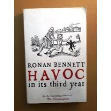 Havoc in its Third Year  Ronan Bennett