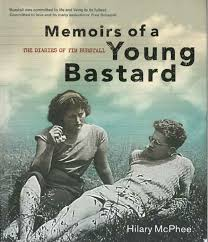 Memoirs of a Young Bastard  Hilary McPhee