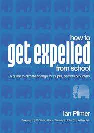 How to Get Expelled from School  Ian Plimer