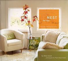 Nest for Two  Creating a Harmonious Home  Allison Serrell