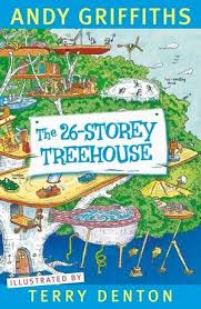 The 26-Storey Treehouse  Andy Griffiths  Illustrated by Terry Denton