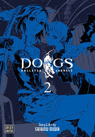 Dogs  Bullets & Carnage 2  Story & Art by Shirow Miwa