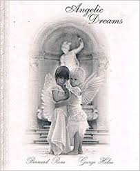 Angelic Dreams  Bernard Rosa and George Helou