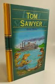 Tom Sawyer  Mark Twain A New Adaption by Archie Oliver