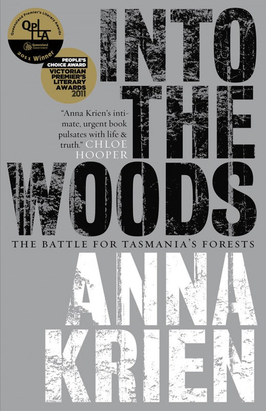 Into The Woods  Anna Krien