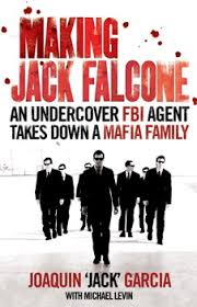 Making Jack Falcone  Joaquin 'Jack' Garcia