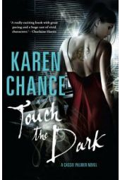 Touch the Dark  Karen  Chance