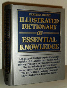 Illustrated Dictionary of Essential Knowledge  Readers Digest