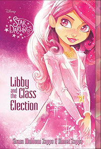 Libby and the Class Election  Disney Star Darlings  Shana Muldoon Zappa Ahmet Zappa