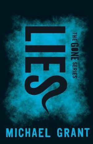 The Gone Series: Lies  Michael Grant