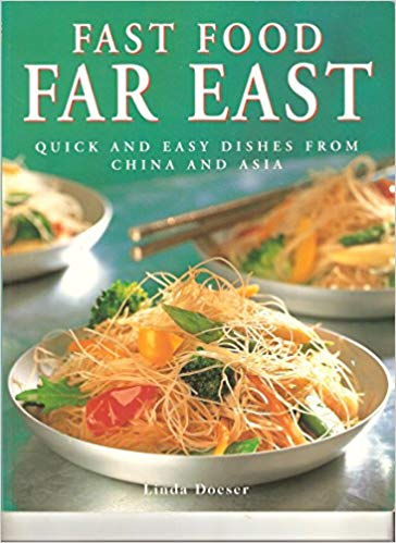 Fast Food Far East: Quick and Easy dishes from China and Asia - Linda Doeser