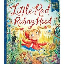 Little Red Riding Hood, Classic Fairy Tales, illustrated by Angnes Ernoult