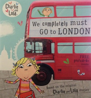 We completely must go to London  Charlie and Lola Lauren Child Puffin