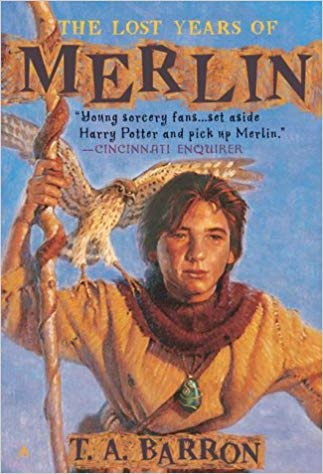 The Lost Years of Merlin - T. A. Barron
