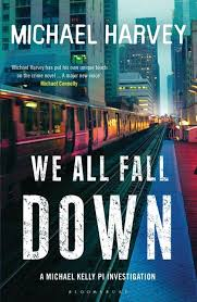 We All Fall Down  Michael Harvey