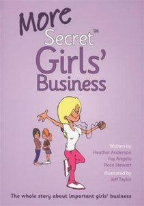 More Secret Girl's Business  Heather Anderson  Fay Angelo  Rose steward  and  Jeff Taylor