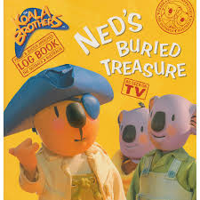 Ned's Buried Treasure  The Koala Brothers