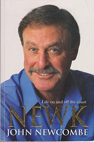 Newk : Life On and Off the Court John Newcombe