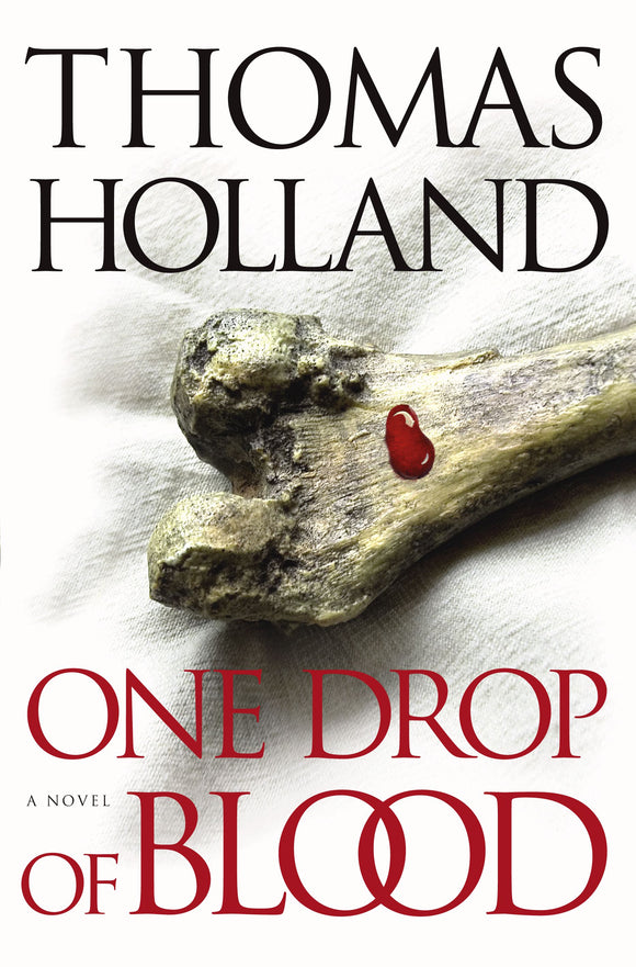 One Drop Of Blood  Thomas Holland