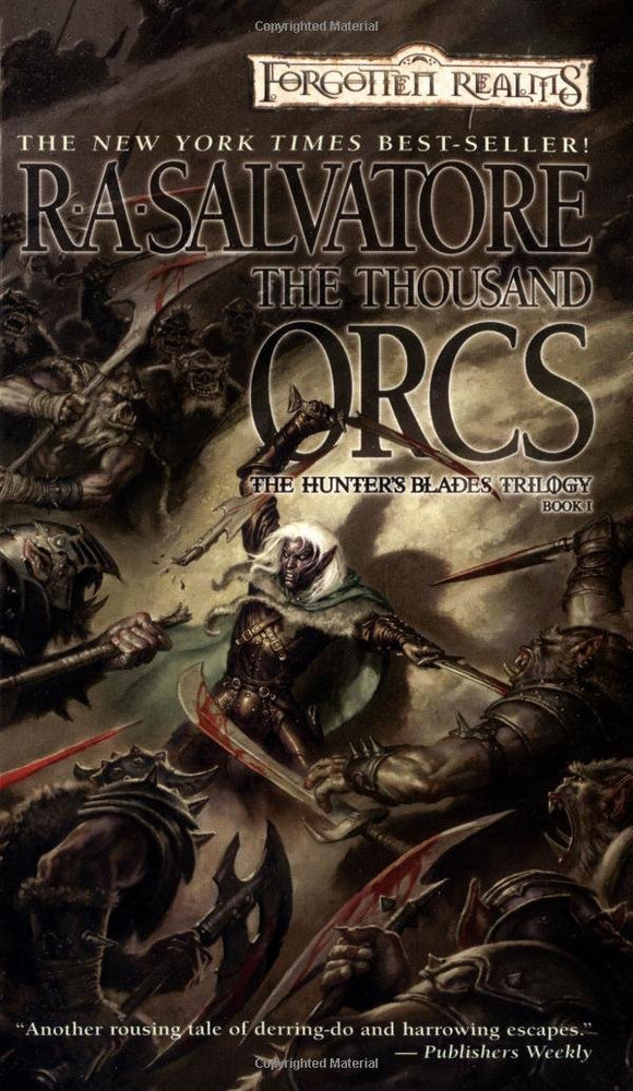 The Thousand Orcs: The Hunter's Blades Trilogy (Book 1) - R. A. Salvator
