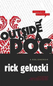 Outside Of A Dog  Rick Gekoski