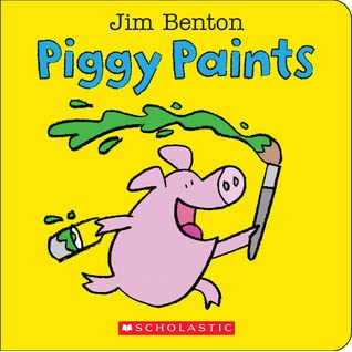 Piggy Paints  Jim Benton
