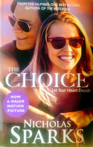 The Choice  Let Your Heart Decide  Nicholas Sparks