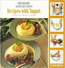 Step-By-Step Recipes With Yogurt  Pamela Westland