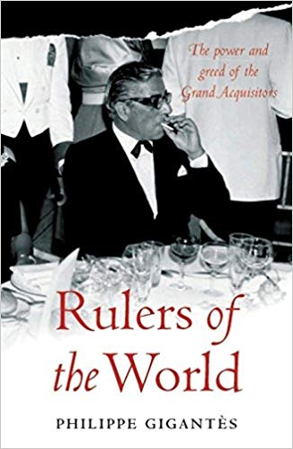 The Secret History of the Rulers of the World - Philippe Gigantès